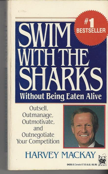 swim with the sharks without being eaten alive essay